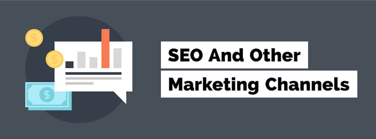 seo and other marketing channels