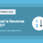 Reverse SEO – What Is It And How Do You Do It?
